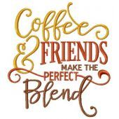 Coffee and friends make the perfect blend embroidery design