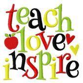 Teach love inspire embroidery design