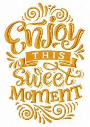 Enjoy this sweet moment machine embroidery design