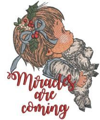 Miracles are coming embroidery design