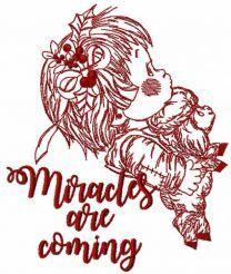 Miracles are coming one colored embroidery design