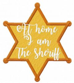 At home i am the sheriff embroidery design