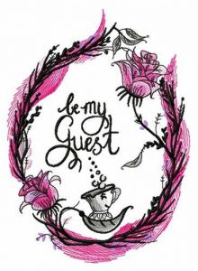 Be my guest embroidery design