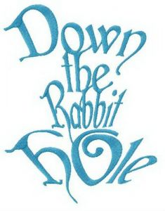 Down the rabbit hole embroidery design