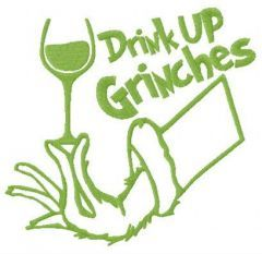 Drink up Grinches red vino embroidery design