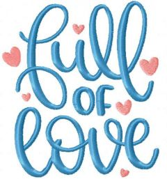 Full of love embroidery design