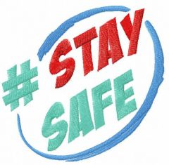 Hashtag Stay safe free embroidery design