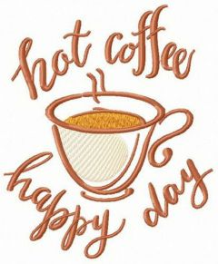 Hot coffee for happy day embroidery design