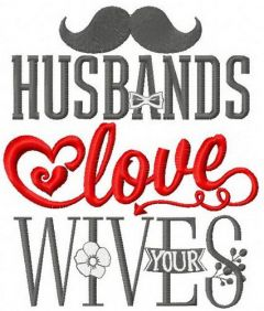 Husbands love your wives embroidery design