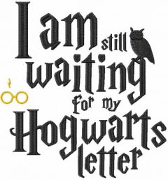 i am still waiting for my hogwarts letter embroidery design