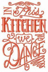 Kitchen dance embroidery design