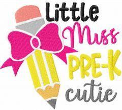 Little miss pre-k cutie embroidery design