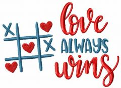 Love always wins embroidery design