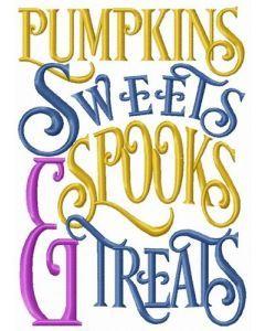 Pumpkins, sweets, spooks & treats embroidery design