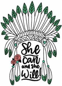 She can and she will embroidery design
