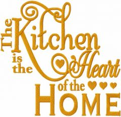 The kitchen is the heart of the home embroidery design
