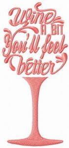 Wine a bit. You'll feel better glass embroidery design