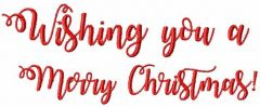 Wishing you a Merry Christmas! embroidery design
