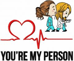 You're my person embroidery design