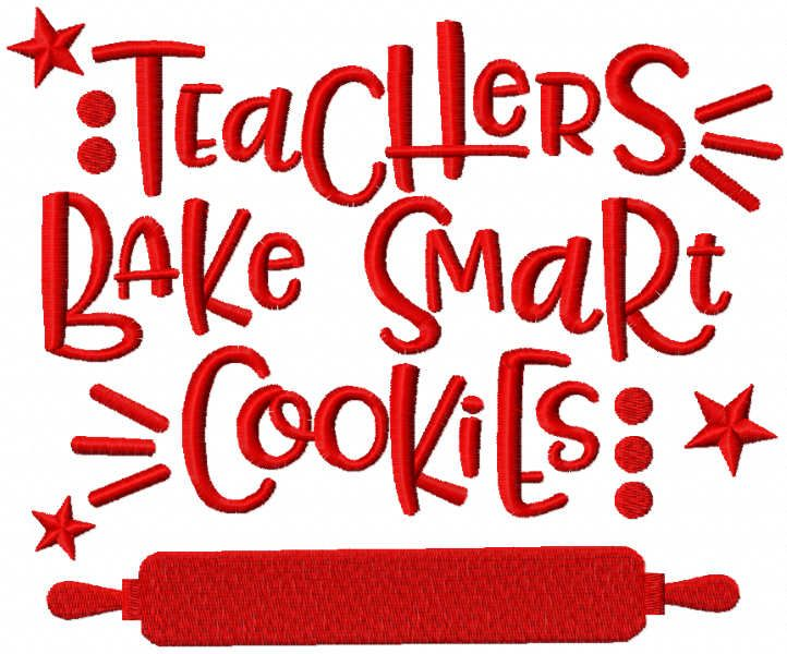 Teachers bake smart cookie embroidery design