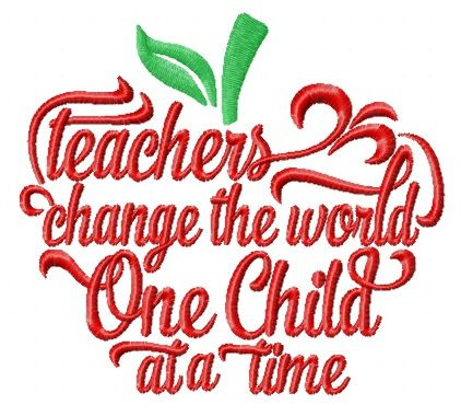 Teachers change the world embroidery design