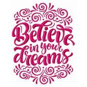 Believe in your dreams machine embroidery design