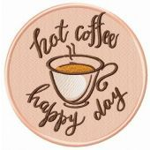 Hot coffee, happy day