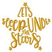 Let's sleep under the stars embroidery design
