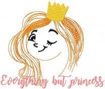 Everything but princess
