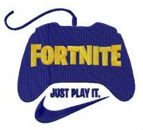 Fortnite Just play it embroidery design