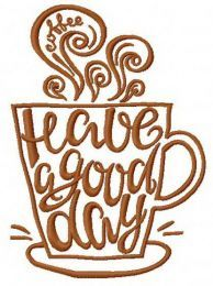 Have a good day machine embroidery design 3