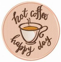 Hot coffee, happy day embroidery design