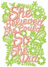 She believed. She could. So she did