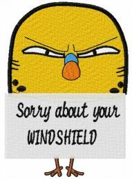 Sorry about your  WINDSHIELD embroidery design