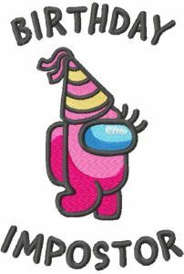 Birthday Impostor embroidery design