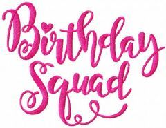 Birthday squad free embroidery design