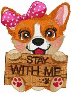 Corgi stay with me embroidery design