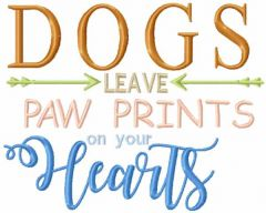 Dogs leave paw prints on your hearts embroidery design