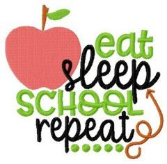 Eat, sleep, school repeat embroidery design