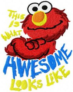 Elmo Looks Like Awesome embroidery design