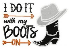 I do it with my boots on embroidery design