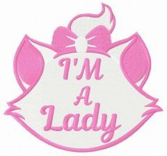 I'm a Lady embroidery design