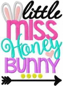 Little miss honey bunny embroidery design