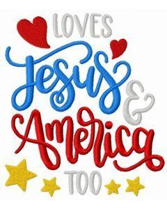 Loves Jesus & America too embroidery design
