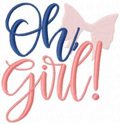 Oh girl embroidery design