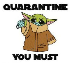 Quarantine you must embroidery design