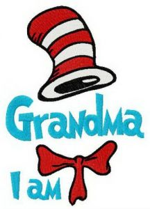 Seuss Grandma I am embroidery design