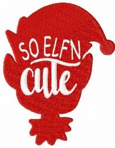 So elf'n cute embroidery design