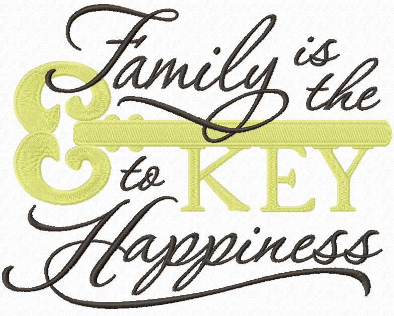 Family is the Key to happiness machine embroidery design