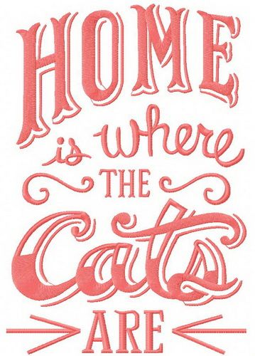 Home is where the cats are machine embroidery design